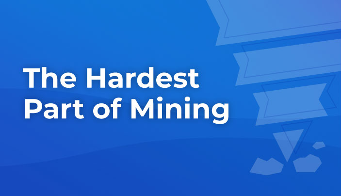 Hardest Part of Mining Graphic