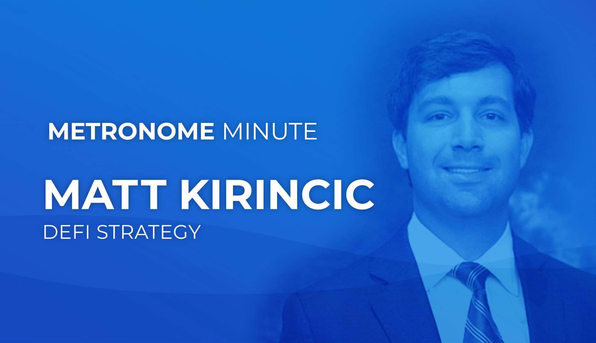 Metronome Minute: Matt Kirincic