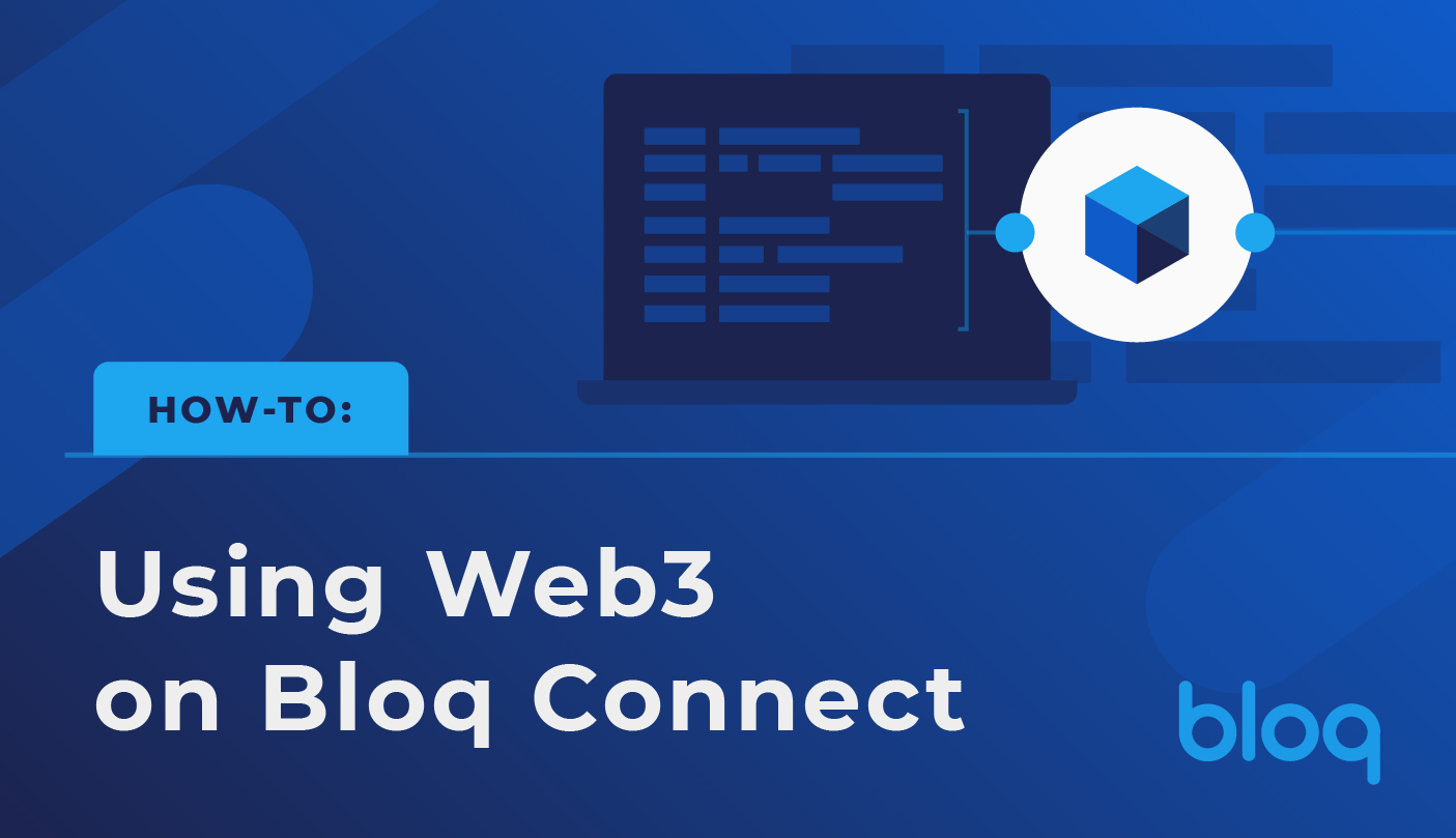 Using Web3 on Bloq Connect