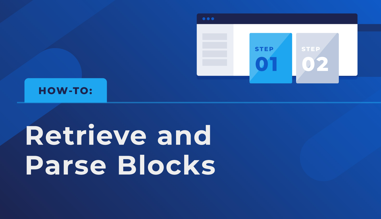 How-to: Retrieve and Parse Blocks