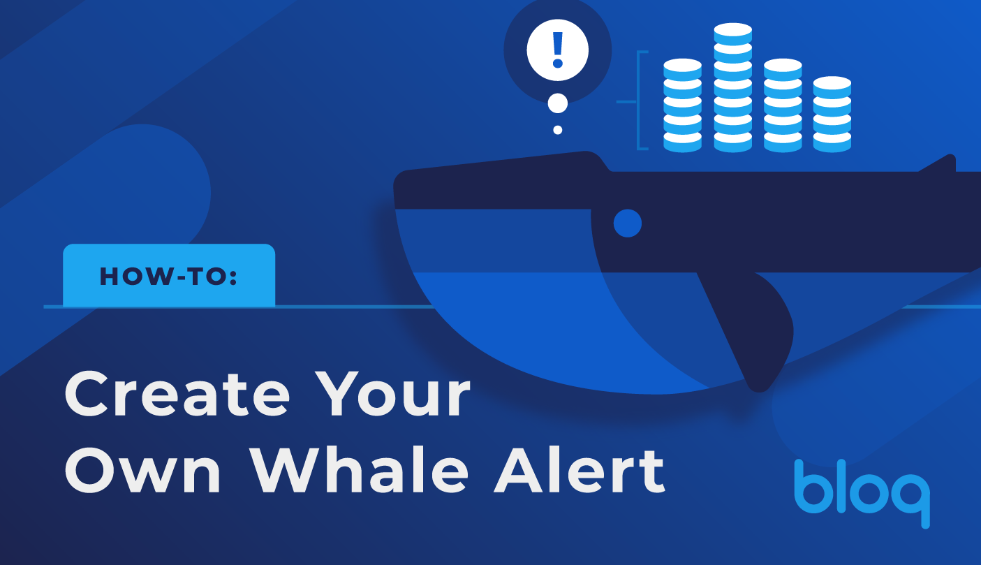 "How to: Create Your Own ""Whale Alert"""